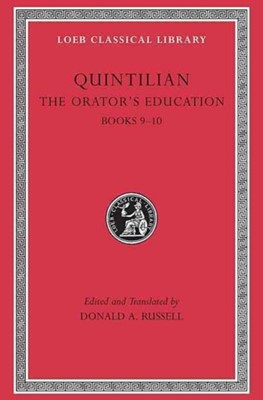 The Orator's Education Quintilian 9780674995949