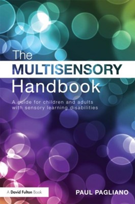 The Multisensory Handbook Paul (James Cook University Pagliano 9780415597548