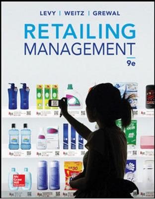 Retailing Management Dhruv Grewal, Michael Levy, Barton A. Weitz 9781259060663