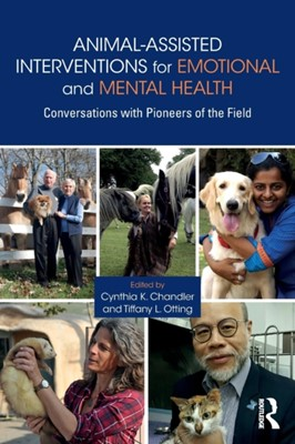 Animal-Assisted Interventions for Emotional and Mental Health  9780815395102