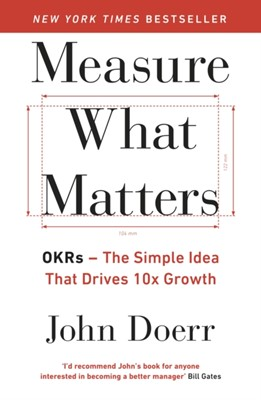 Measure What Matters John Doerr 9780241348482