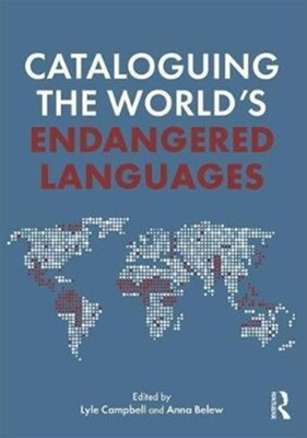 Cataloguing the World's Endangered Languages  9781138922082