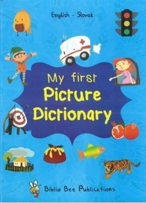 My First Picture Dictionary: English-Slovak with over 1000 words (2018) J Olberg, M Watson 9781908357304