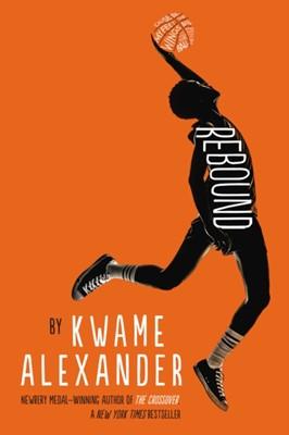 Rebound Kwame Alexander 9781783447206