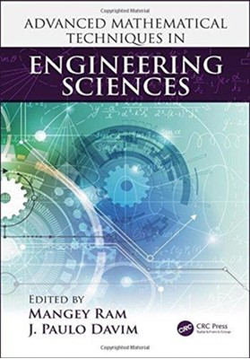 Advanced Mathematical Techniques in Engineering Sciences  9781138554399