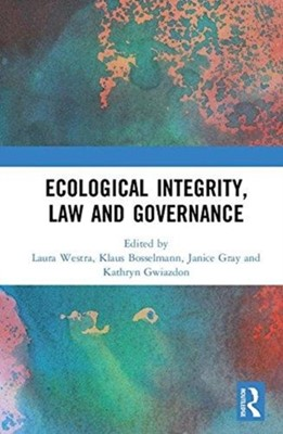 Ecological Integrity, Law and Governance  9780815394631