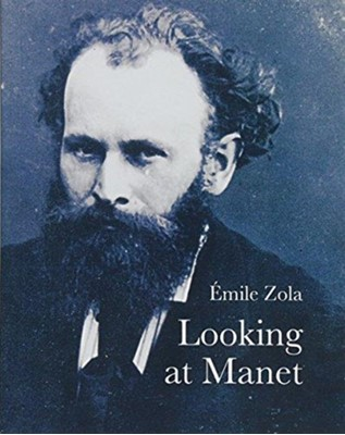 Looking at Manet Emile Zola 9781843681588