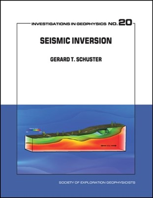 Seismic Inversion Gerard Thomas Schuster 9781560803416