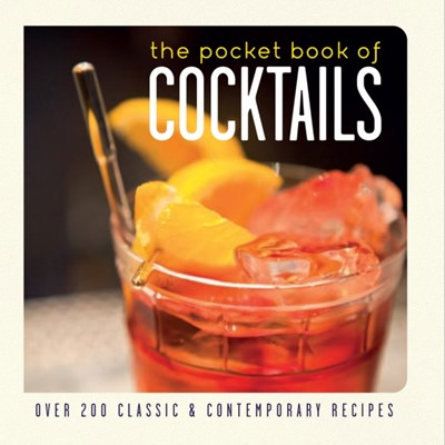 The Pocket Book of Cocktails Ryland Peters & Small 9781849757232