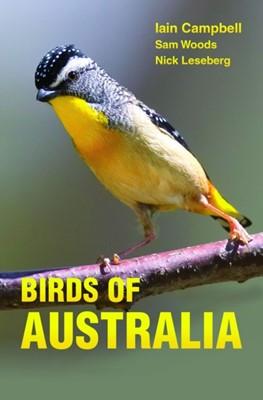 Birds of Australia Iain Campbell, Sam Woods, Nick Leseberg 9780691157276