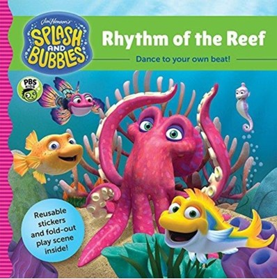 Splash and Bubbles: Rhythm of the Reef with sticker play scene Jim Henson Company 9781328852786