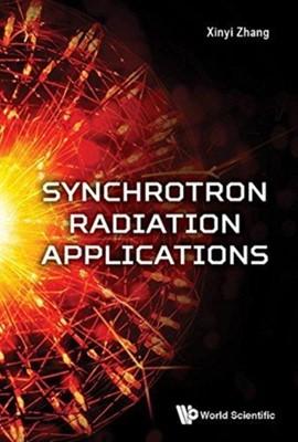Synchrotron Radiation Applications  9789813227668