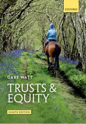 Trusts & Equity Gary (Professor of Law Watt 9780198804697