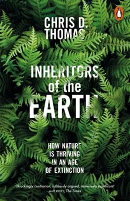 Inheritors of the Earth Chris D. Thomas 9780141982311