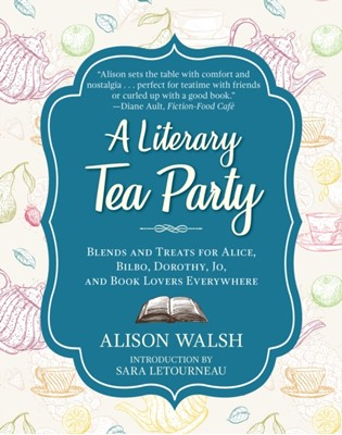 A Literary Tea Party Alison Walsh 9781510729100