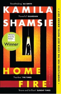 Home Fire Kamila Shamsie 9781408886793