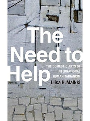 The Need to Help Liisa H. Malkki 9780822359128