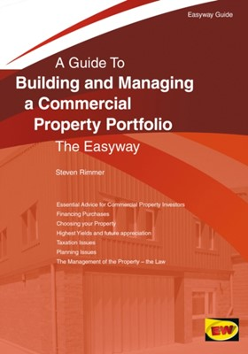 Building And Managing A Commercial Property Portfolio Steven Rimmer 9781847168030
