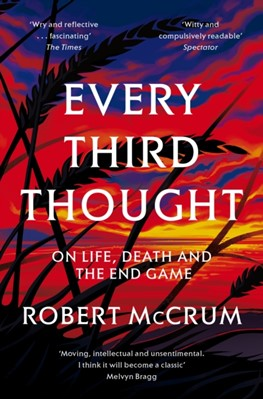 Every Third Thought Robert McCrum 9781509815296