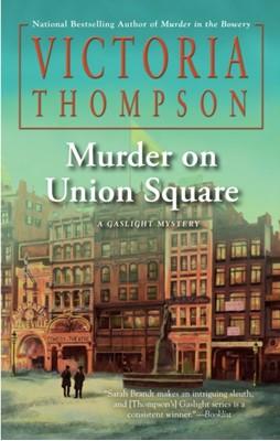 Murder on Union Square Victoria Thompson 9780399586606