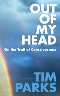 Out of My Head Tim Parks 9781911215714
