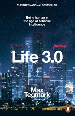 Life 3.0 Max Tegmark 9780141981802
