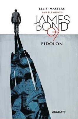 James Bond: Eidolon Warren Ellis 9781524106942