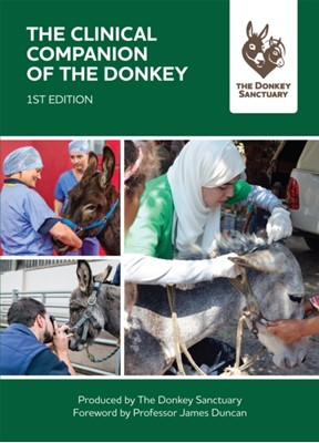 The Clinical Companion of the Donkey The Donkey Sanctuary 9781789013900