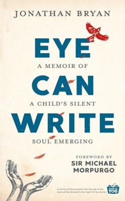 Eye Can Write Jonathan Bryan 9781911600787