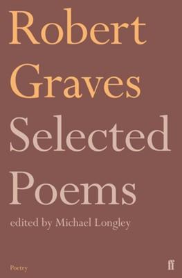 Selected Poems Robert Graves 9780571347681