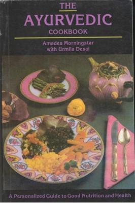 The Ayurvedic Cookbook Urmilla Desai, Amadea Morningstar 9788120819665