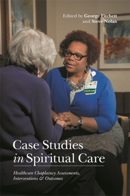 Case Studies in Spiritual Care  9781785927836