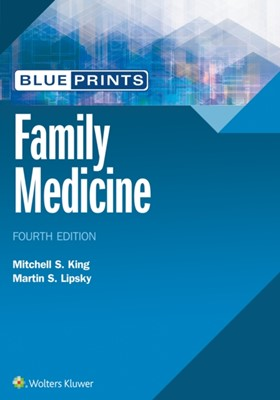 Blueprints Family Medicine Mitchell King, Dr. Martin Stephen Lipsky 9781496377883