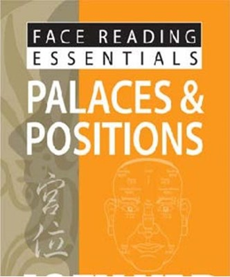 Face Reading Essentials -- Palaces & Positions Joey Yap 9789670310169