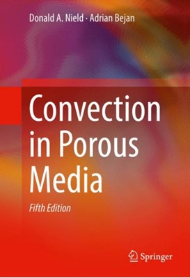 Convection in Porous Media Adrian Bejan, Donald A. Nield 9783319495613