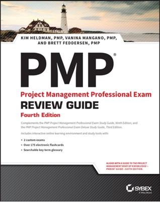 PMP (R).  Project Management Professional Exam Review Guide Vanina Mangano, Kim Heldman, Brett Feddersen 9781119421047