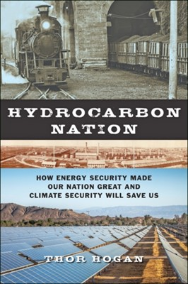 Hydrocarbon Nation Thor (Associate Professor Hogan 9781421425061