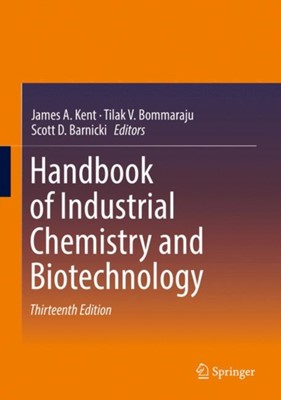 Handbook of Industrial Chemistry and Biotechnology  9783319522852
