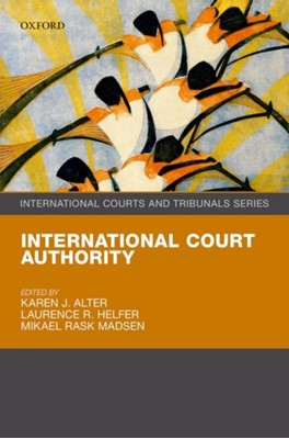 International Court Authority Mikael Rask (EURECO Professor of European Law and Integration and Director Madsen 9780198795599