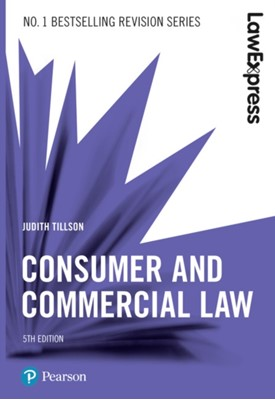 Law Express: Consumer and Commercial Law, 5th edition Judith Tillson 9781292210117
