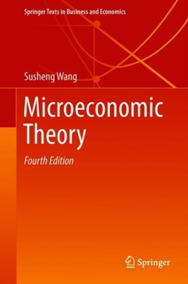 Microeconomic Theory Susheng Wang, Lauhoff Georg 9789811300400