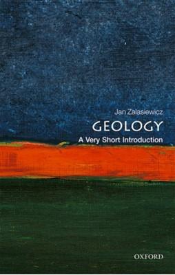 Geology: A Very Short Introduction Jan (Professor of Palaeobiology Zalasiewicz 9780198804451