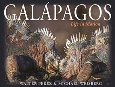 Galapagos Michael Weisberg, Walter Perez 9780691174136