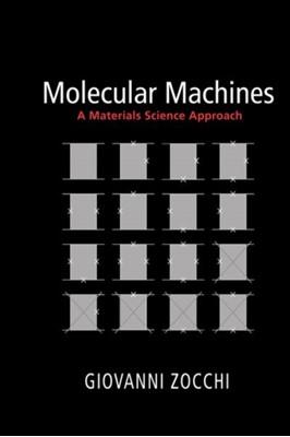 Molecular Machines Giovanni Zocchi 9780691173863