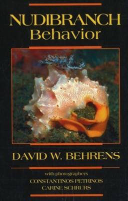 Nudibranch Behavior David W. Behrens, David W Behrens 9781878348418