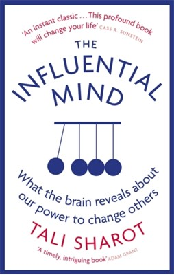 The Influential Mind Tali Sharot 9780349140636