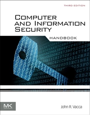 Computer and Information Security Handbook John R. (TechWrite Vacca 9780128038437
