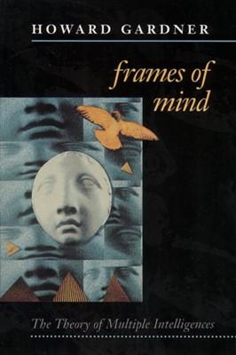 Frames of Mind Howard Gardner 9780006862901