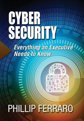 Cyber Security Phillip Ferraro 9781988071206