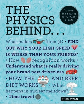 The Physics Behind... Russ Swan 9781844039746